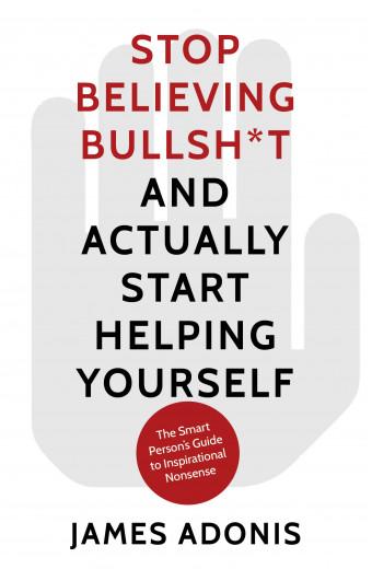 Stop Believing Bullshit front cover