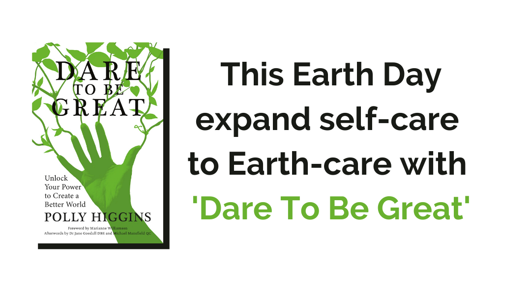 Dare To Be Great: Earth Day